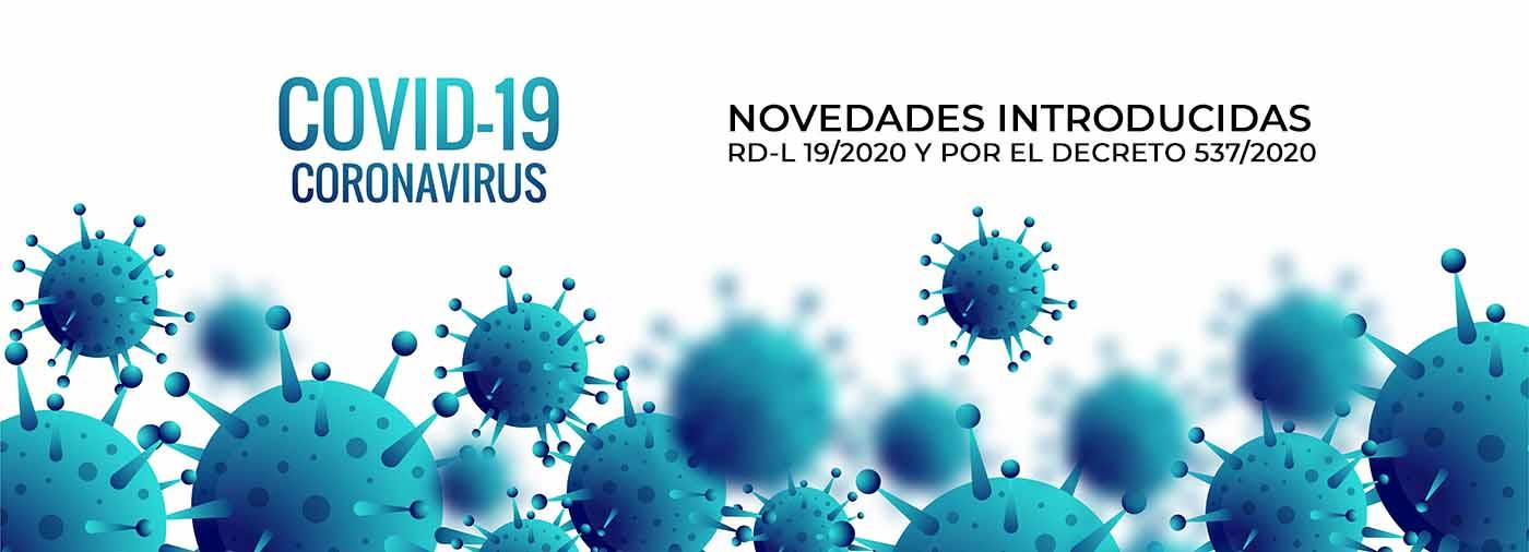 NOVEDADES INTRODUCIDAS POR EL RD-L 19/2020 Y POR EL DECRETO 537/2020
