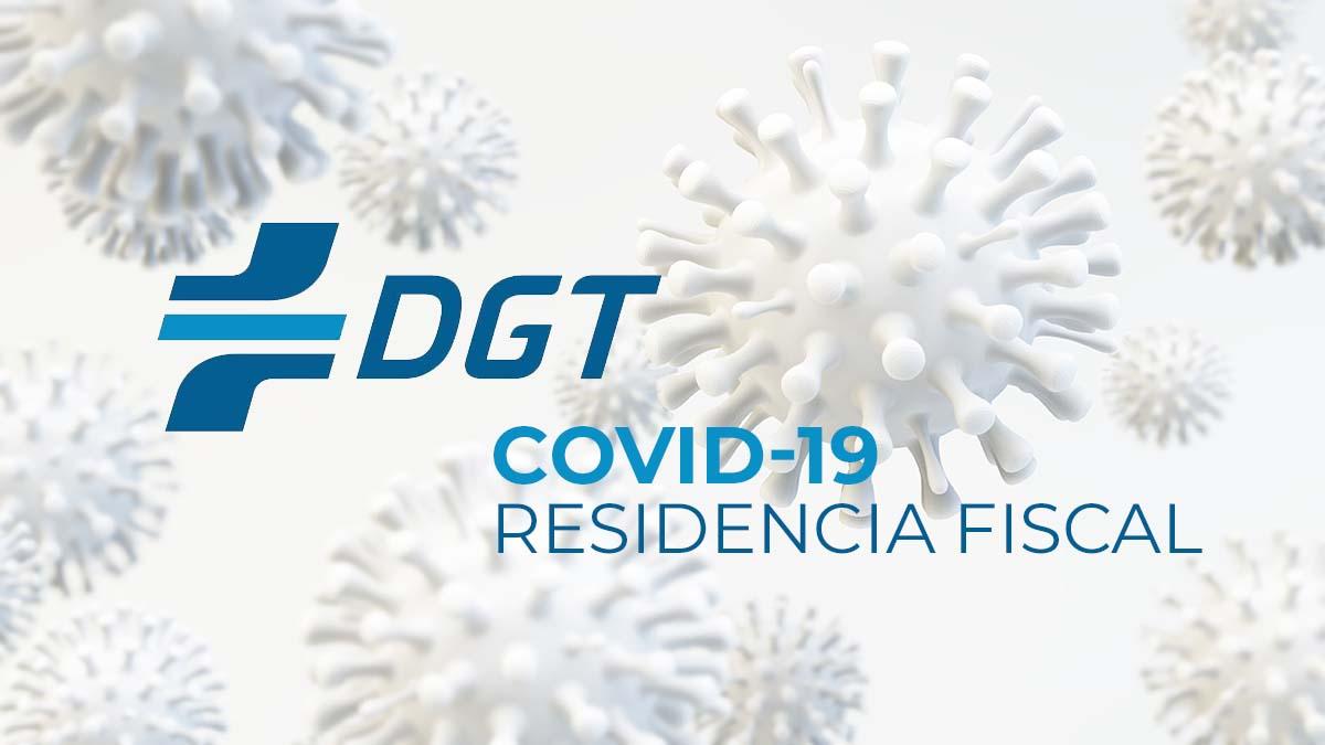 COVID-19 en la residencia fiscal